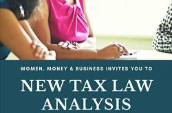 Women, Money & Business Presents New Tax Law Analysis