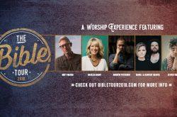 The Bible Tour 2018: A Concert Worship Experience