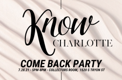 KNOW Charlotte Come Back Party